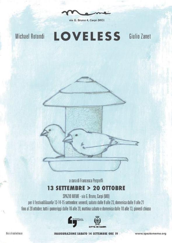 loveless, spazio meme bipersonale rotondi zanet a carpi festival filosofia